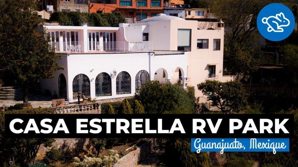 Casa Estrella RV Park, Guanajuato