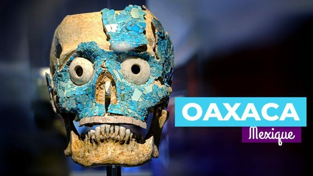 À la découverte d'Oaxaca