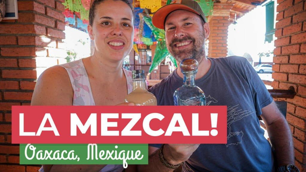 We taste Mezcal!